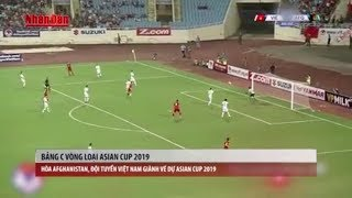Tin Thể Thao 24h Hôm Nay (19h - 15/11): Cầm Chân AFGHANISTAN, Tuyển Việt Nam Vào Dự Asian Cup 2019