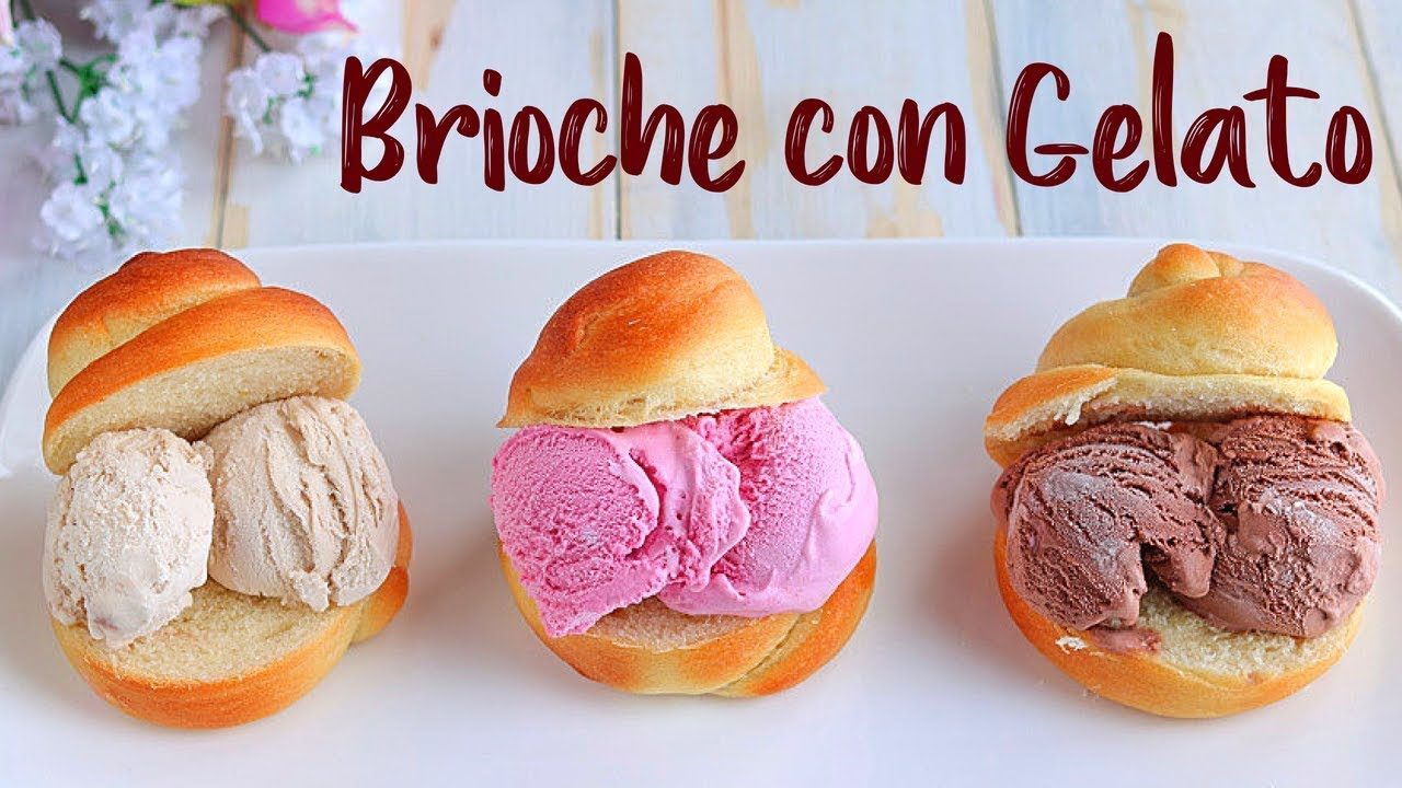 Brioche con gelato ricetta facile fatto in casa da for Fatto in casa da benedetta 2