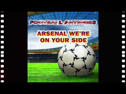 Arsenal Anthems - Karaoke Version - Arsenal We'Re On Your Side - Football Anthems