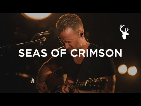 Seas Of Crimson - Bethel Music Lyrics