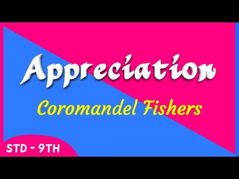 Appreciation Of The Poem Coromandel Fishers : 9th Standard