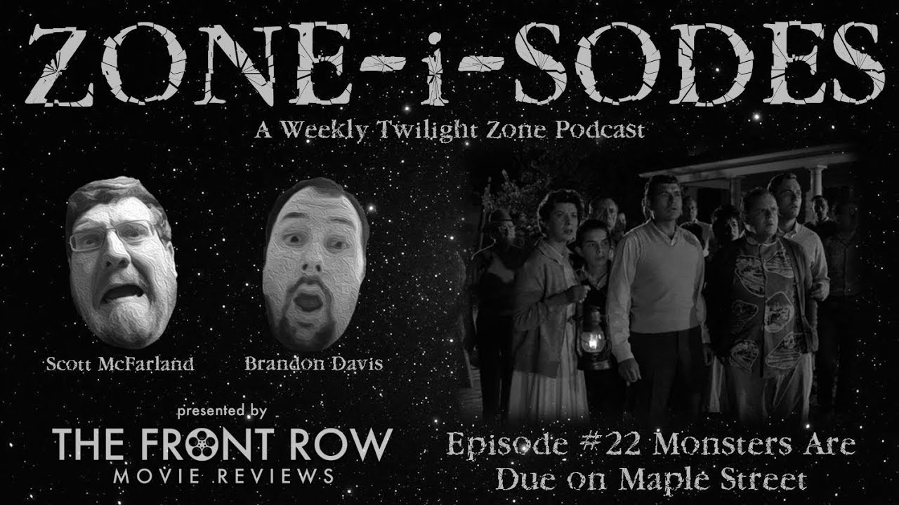 Zone I Sodes Episode 22 The Monsters Are Due On Maple Street Youtube