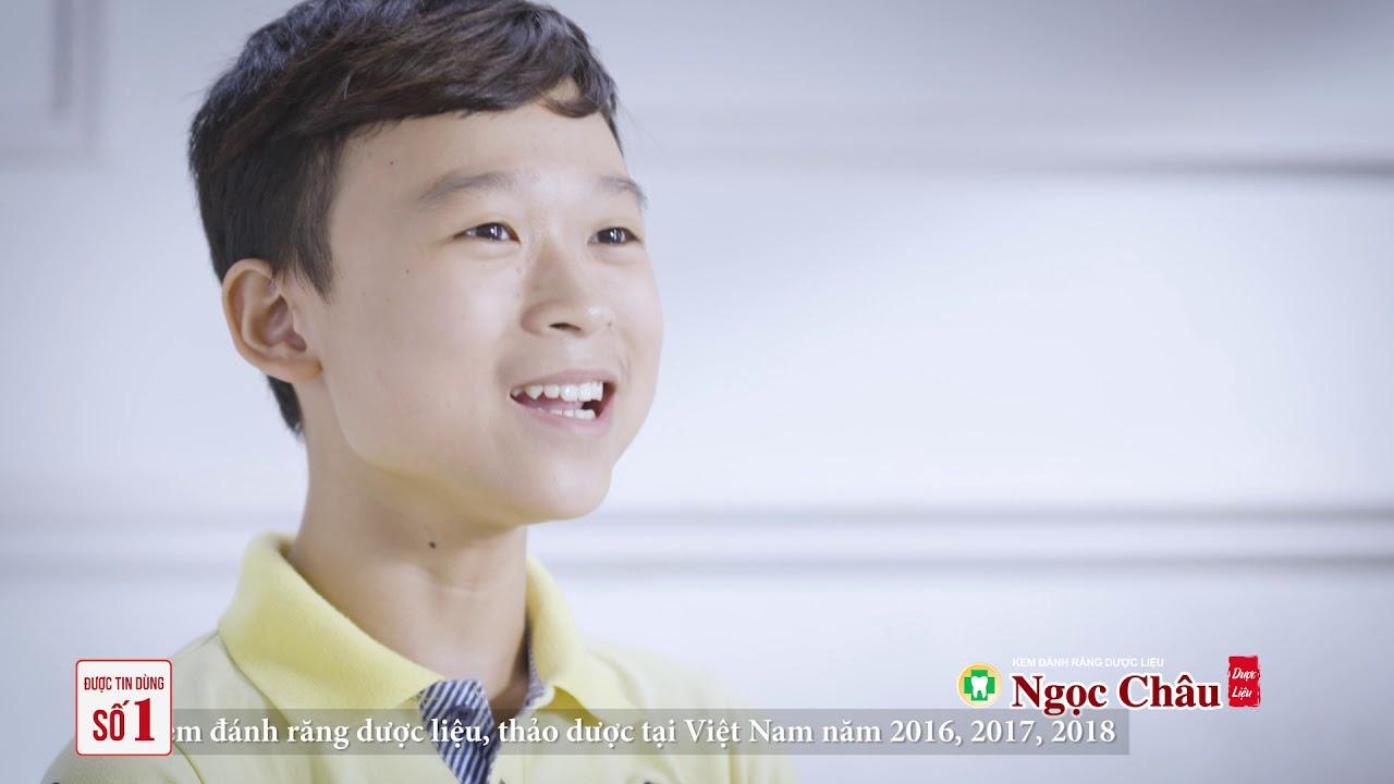 TVC 30s Quảng cáo kem đánh răng dược liệu Ngọc Châu 2019