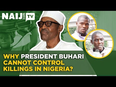 Nigeria News 2018: Why President Buhari Cannot Control Killings in Nigeria | Legit TV
