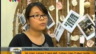 Get Green Vietnam on VTV4 - Vietnam in Close-up date 20131022