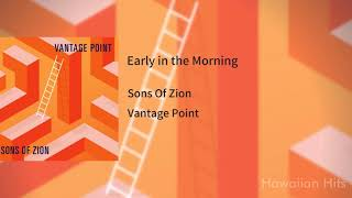Sons Of Zion Early in the Morning.mp3