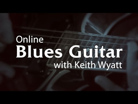 Blues Guitar Lessons with Keith Wyatt - Promo