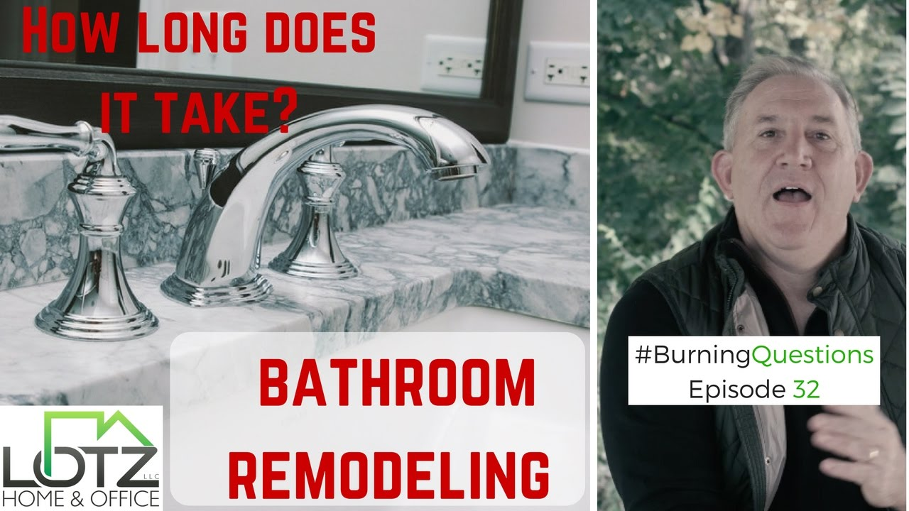 How long does bathroom remodeling take naperville remodeling contractors youtube How long does a bathroom renovation take