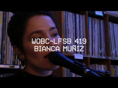 WOBC-LFSB 519: Bianca Muñiz - Alone