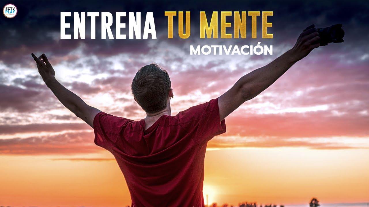 Entrena Tu Mente Discurso Motivacional