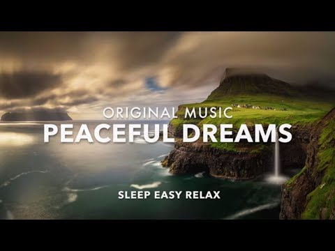 Music for Calm Dreams, Relaxation and Sleep, Healing Music, Dream Relaxing, Peaceful Dreaming ★10