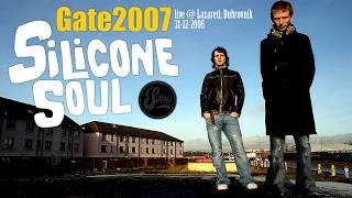 Silicone Soul live @ GATE 2007, Lazareti, Dubrovnik