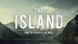 Dimitri Vegas & Like Mike - Island [FREE DOWNLOAD]
