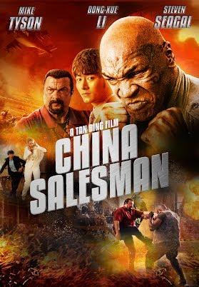 China Salesman Trailer 2017 Steven Seagal Mike Tyson Movie Youtube