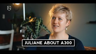 Juliane from Germany about A300