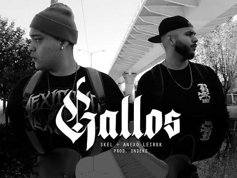 Gallos - Skel ft. Anexo Leiruk (Prod. Indekz a.k.a Condenado Rufián)
