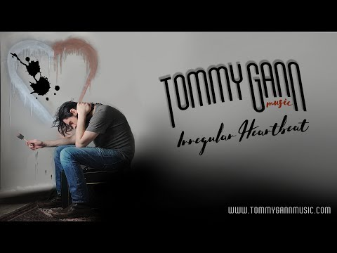 Tommy Gann Video - New Pop Music - Irregular Heartbeat - Washington DC Singer Songwriter