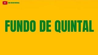 Fundo De Quintal - A Batucada Dos Nossos Tantãs (Letra)ᴴᴰ
