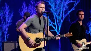 Dierks Bentley Performs 'Say You Do'