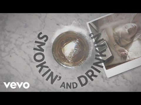 Smokin' and Drinkin' (feat. Little Big Town) (Lyric Video)