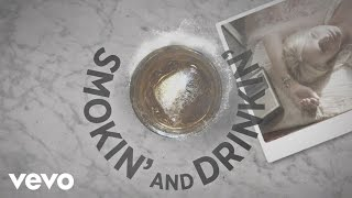 Smokin and Drinkin (feat. Little Big Town) (Lyric Video) YouTube Videos