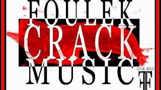 Fou - La Brigade Des Brigands [EXCLU] #Foulek Crack Music