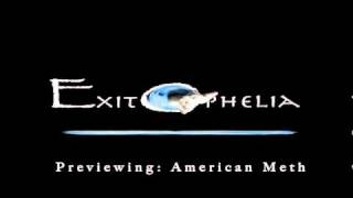 American Meth Theme (Exit Ophelia / Synthian Sharp)