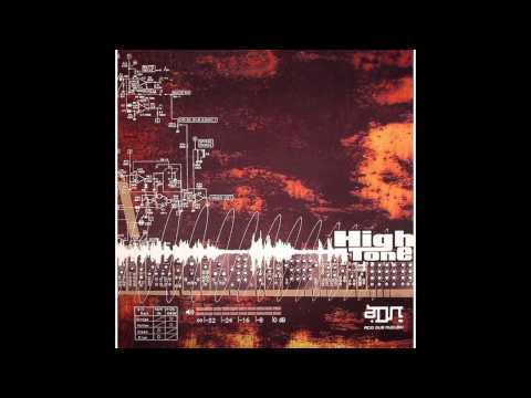 High Tone - ADN (Acid Dub Nucléik)