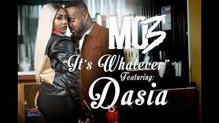 "Gambar cover MO3 ""It's Whatever"" FT. Dasia (Directed By: Jeff Adair)"