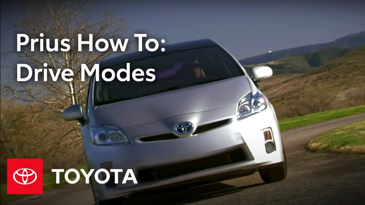 2010 Prius How To Drive Modes Toyota