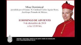Misa Dominical - II Domingo de Adviento, 9 de diciembre de 2018