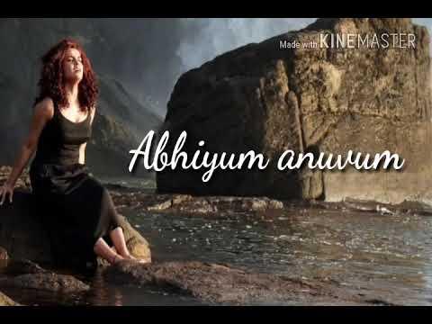 Abhiyum anuvum  / Engadi pone male /...