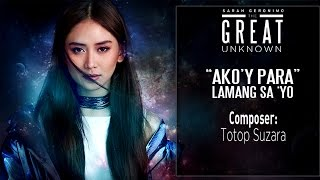Download Sarah Geronimo — Ako'y Para Lamang Sa 'Yo [Official Lyric ] MP3 song and Music Video