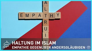 Haltung im Islam - Empathie gegenüber Andersgläubigen   Stimme des Kalifen