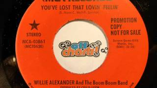 Willie Alexander & Boom Boom Band - You've Lost That Lovin' Feelin' ■ 45 RPM 1978 ■ OffTheCharts