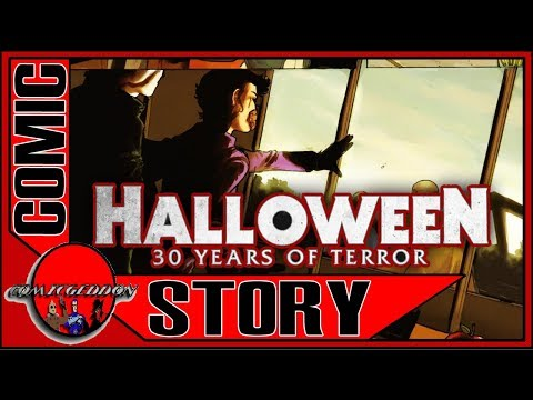 Halloween Repetition Compulsion | 30 Years of Terror | Michael Myers H30 Comic Book