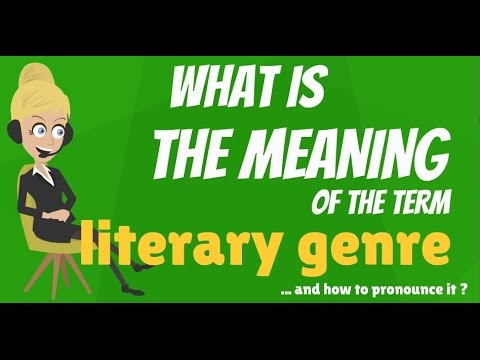 What is LITERARY GENRE? What does LITERARY GENRE mean? LITERARY GENRE meaning & explanation