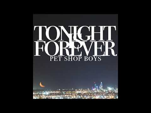 Pet Shop Boys - Tonight Is Forever (MaxiMix By DJ Chuski)