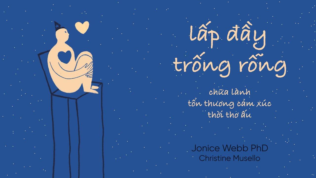 [Sách Nói] Lấp Đầy Trống Rỗng – Chương 1 | Jonice Webb & Christine Musello