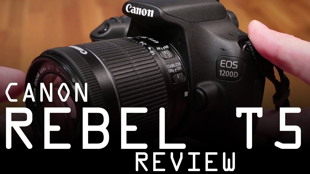 Canon EOS 1200D Rebel T5 review