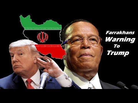 FARRAKHAN Says TRUMP Will Be The Death Of America! After Visit To Iran | Sanctions