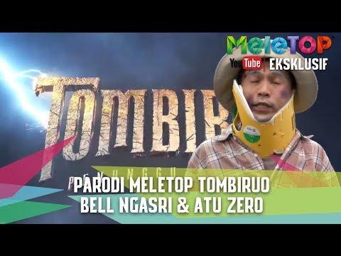 Parodi Meletop Tombiruo   Bell Ngasri & Atu Zero