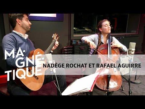 Scènes Magnétique: Nadège Rochat Et Rafael Aguirre (17 Novembre 2017)
