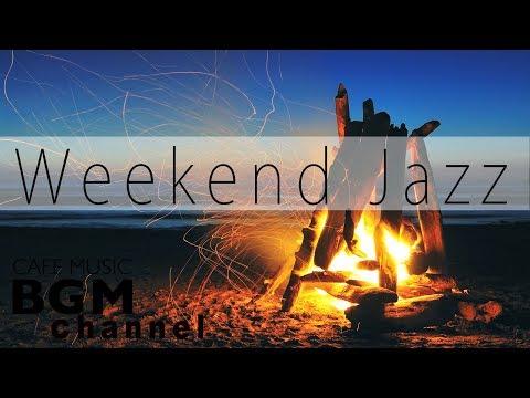 weekend-jazz---relaxing-cafe-music-with-fire-sounds---piano-&-guitar-calm-jazz-&-bossa-nova-music