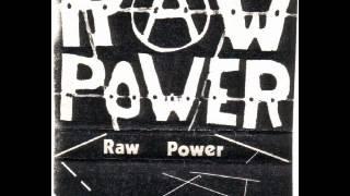 RAW POWER - RAW POWER (FULL ALBUM)