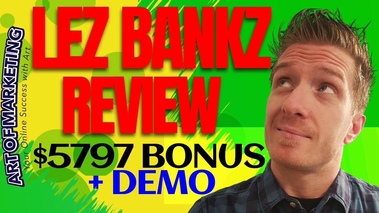 Lez Bankz Review, Demo, $5797 Bonus, Lez Bankz by Jono Armstrong Review