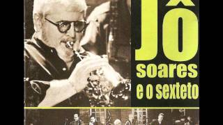 Jô Soares e o Sexteto -  Blues Walk / Stormy Monday Blues
