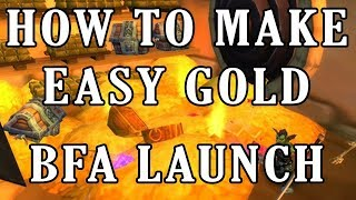 WoW BFA Launch Gold Making - How to make Easy Gold Farming | World of Warcraft Battle for Azeroth