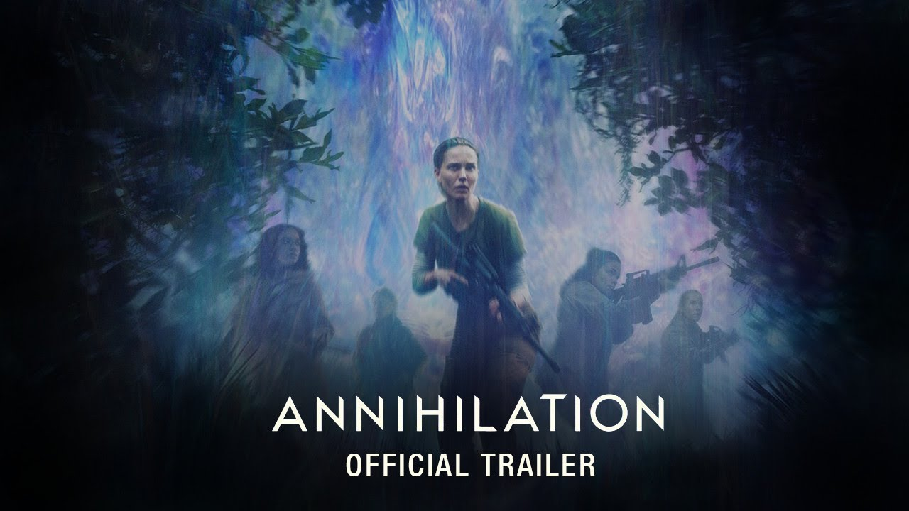 Download Annihilation (2018) - Official Trailer - Paramount Pictures