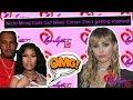 Nicki Minaj Calls Out Miley Cyrus